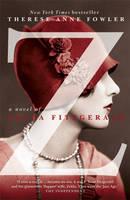 Z.  A Novel of Zelda Fitzgerald